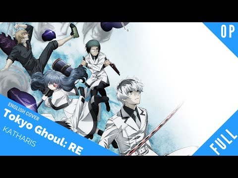 「English Cover」Tokyo Ghoul:Re OP 2