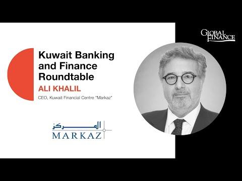 Kuwait Banking and Finance Roundtable: Ali Khalil, CEO | Markaz