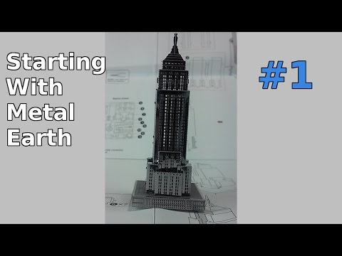 Starting with Metal Earth - Empire State Building #1