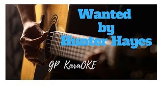 WANTED by Hunter Hayes [GP Karaoke]