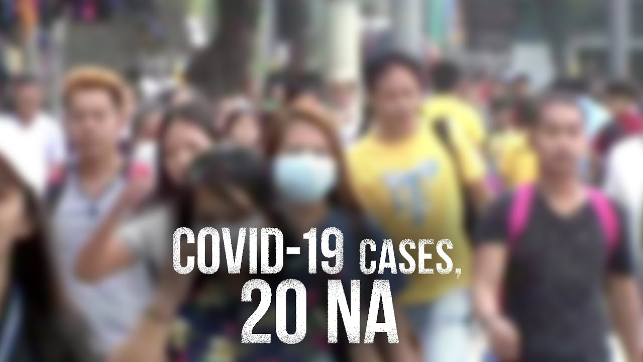 24 Oras: Philippines confirms 10 new COVID-19 cases, total now 20