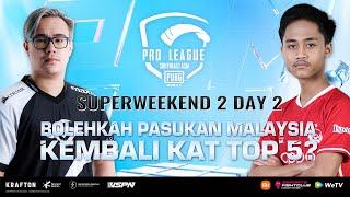 [BM] PMPL SEA Championship S4   SW2D2 : Bolehkah Pasukan Malaysia kembali kat TOP 5?