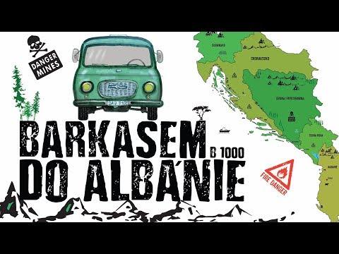 Barkasem do Albánie (Barkas B1000)