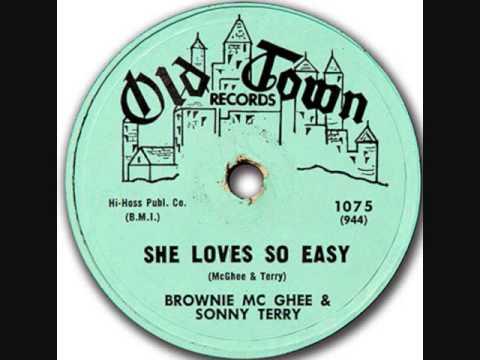 BROWNIE McGHEE + SONNY TERRY  She Loves So Easy  1960