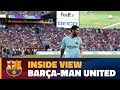 INSIDE TOUR   Behind the scenes: Barça - Manchester United (ICC 2017)