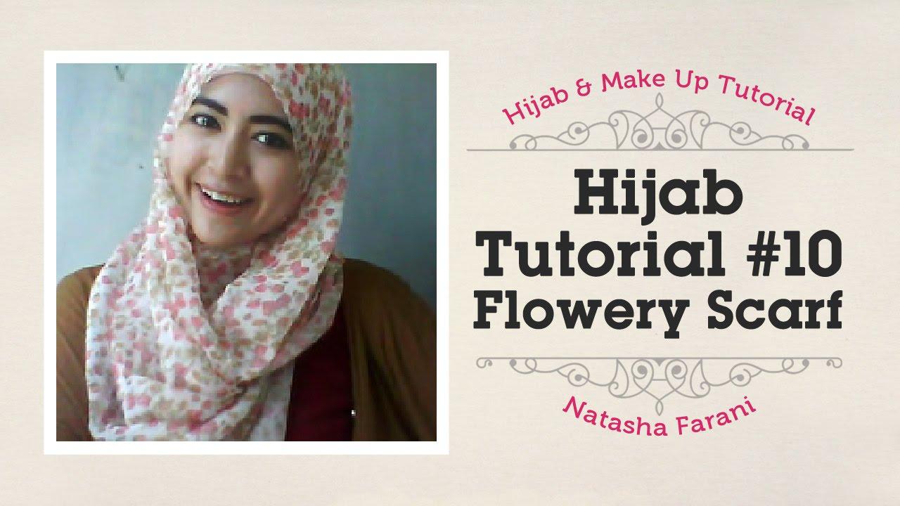Hijab Tutorial Flowery Scarf Natasha Farani 10 YouTube