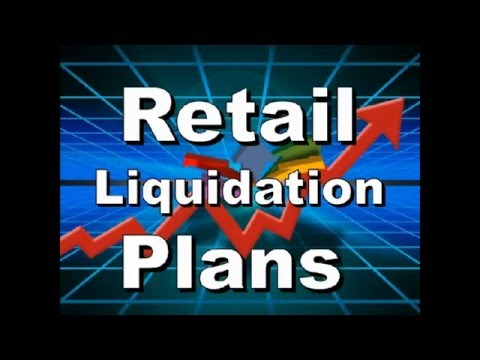 Liquidation and Store Closing Plan