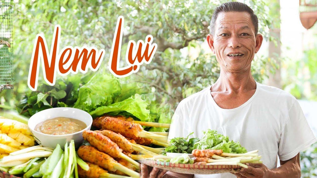 Ông Thọ Làm Nem Lụi Ngon Bá Cháy, Ăn Một Lần Là Mê | Lemongrass Skewer