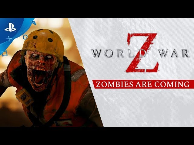 World War Z - Zombies are Coming Trailer | PS4