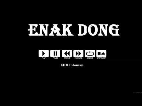 Dugem breakbeat remix 2017 - { ENAK DONG }