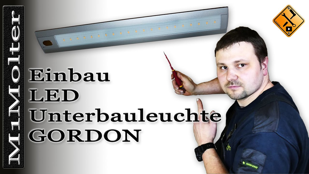 einbau led unterbauleuchte gordon von m1molter youtube. Black Bedroom Furniture Sets. Home Design Ideas