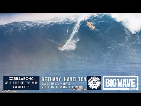 Bethany Hamilton at Jaws  2016 Billabong Ride of the Year Entry  WSL Big Wave Awards
