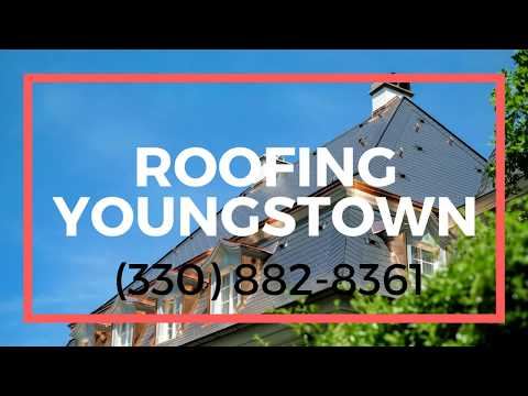 Roofing Youngstown Ohio
