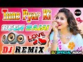 Tune Pyar Ki Been Bajai[Dj Remix] Dance Special Dj Song Remix By Dj Rupendra Style