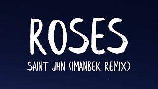 SAINt JHN - ROŠES [Imanbek Remix] (Lyrics)