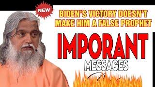 Joe Biden's Victory Doesn't Make Sadhu Sundar selvaraj a False Prophet
