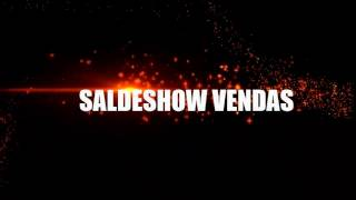 SALDESHOW VENDAS-vinheta FOGO