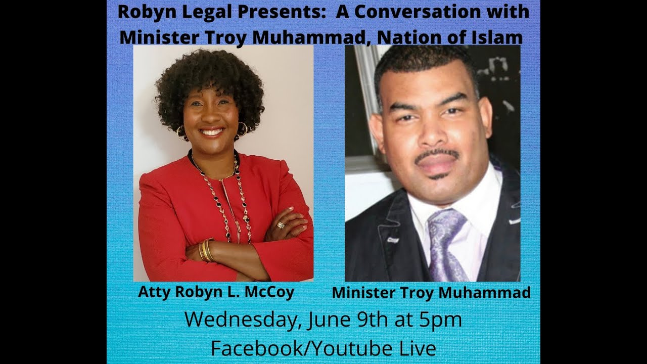 Robyn Legal's Interview with Minister Troy Muhammad