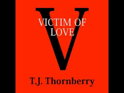 T.J. Thornberry - Victim Of Love (D-Essex Cover)
