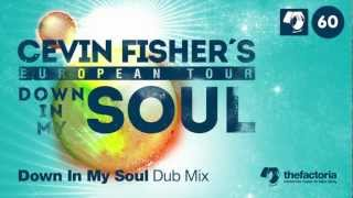 Cevin Fisher European Tour - Down In My Soul - Facto060