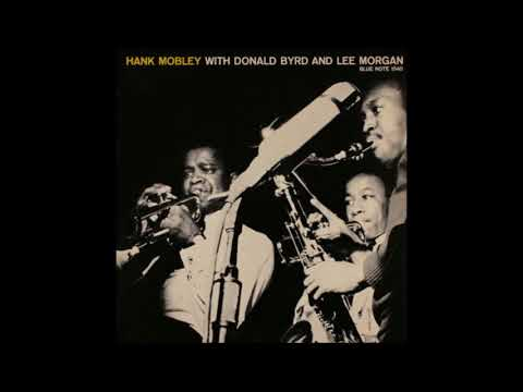 Hank Mobley Sextet - Hank Mobley with Donald Byrd & Lee Morgan