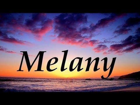 Melany, significado y origen del nombre