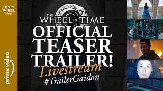 Wheel of Time Trailer LIVE COVERAGE! #TrailerGaidon