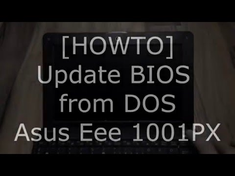 HOWTO Update Asus EeePC Netbook BIOS From DOS