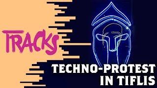 "Politische Techno-""Ravolution"" in Tiflis | Arte TRACKS"