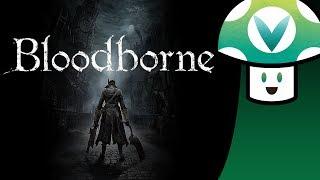 [Vinesauce] Vinny - Bloodborne