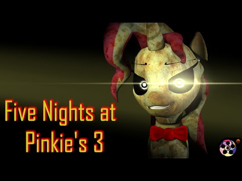 [SFM] Five Nights at Pinkie's 3 - Official Music Video [60FPS, FullHD]