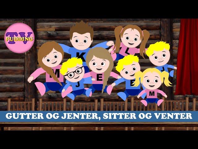 Gutter og jenter, sitter og venter - med mer   Norske barnesanger