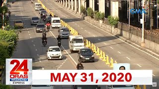 24 Oras Weekend Express: May 31, 2020 [HD]