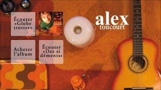Alex Toucourt - Trace ta route - Officiel