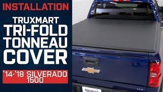 Install 2014 2018 Silverado Truxmart Tri Fold Tonneau Cover