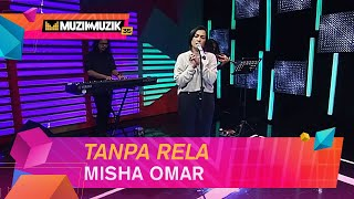 Download lagu Misha Omar  - Tanpa Rela | Muzik - Muzik 35 (2020)