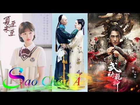 Top 10 Best Chinese Dramas 2017 – Top 10 Phim Hoa Ngữ Hay Nhất 2017 - Sao Châu Á