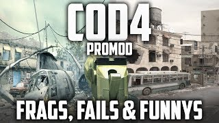 cod4 promod frags fails and funnys