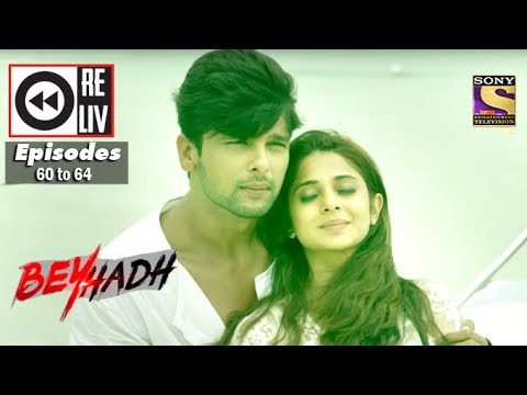 Thumbnail: Weekly Reliv | Beyhadh | 2nd Jan to 6th Jan 2017 | Episode 60 to 64
