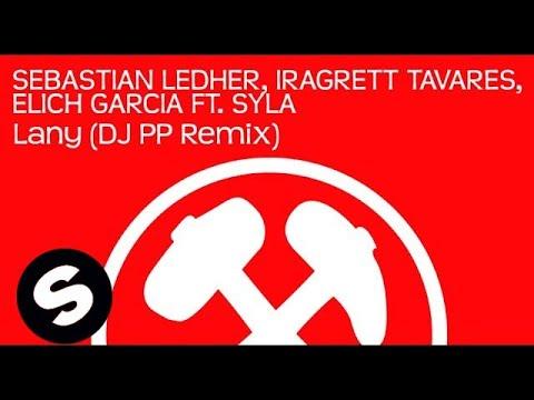 Sebastian Ledher, Iragrett Tavares, Elich Garcia ft. Syla - Lany (DJ PP Remix)