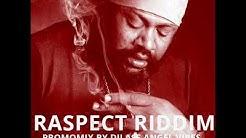 Raspect Riddim Mix (Full) Feat. Luciano, Fantan Mojah, Lutan Fyah (February Refix 2018)