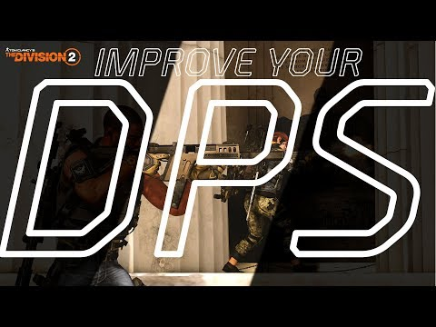 The Division  2 - How To Boost Your DPS