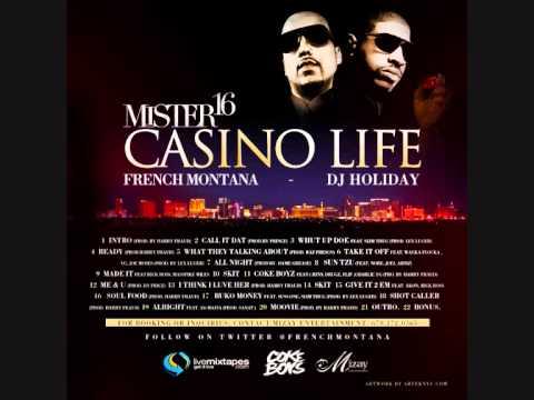 French Montana - MiSter 16 Casino Life Mixtape #I Think I Luv Her - Harry Fraud (Prod.)