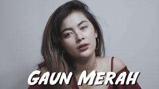 GAUN MERAH - SONIA Cover DILA ERISTA