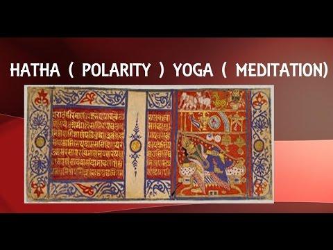 Hatha Yoga Pradipika- Ch-4.3 Meditation in Hatha Yoga