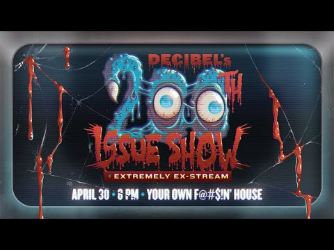 Announcing Decibel Magazine's 200th Issue Show Extremely Ex-Stream!