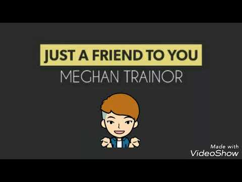just-a-friend-to-you-||-meghan-trainor-(lirik-+-arti)