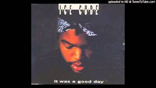 Ice Cube - It Was A Good Day (Radio Edit)