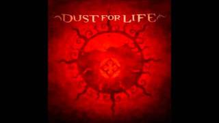 Watch Dust For Life Step Into The Light video