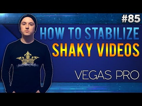 Sony Vegas Pro 13: How To Stabilize Shaky Video Footage - Tutorial #85
